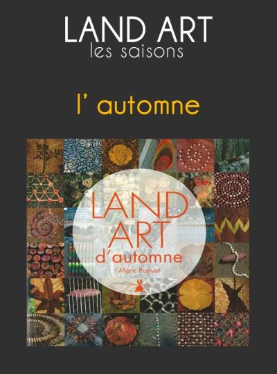 LAND ART AUTOMNE
