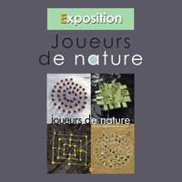 EXPO JOUEURS DE NATURE