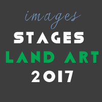 IMAGES STAGES LAND ART 2017